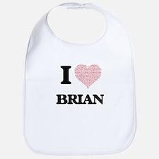 I Love Brian (Heart Made from Love words) Bib