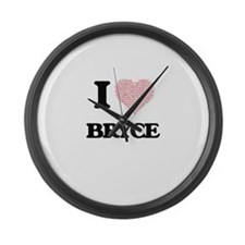 I Love Bryce (Heart Made from Lov Large Wall Clock