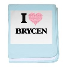 I Love Brycen (Heart Made from Love w baby blanket