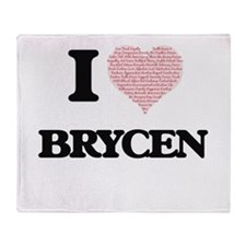 I Love Brycen (Heart Made from Love Throw Blanket