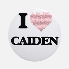 I Love Caiden (Heart Made from Love Round Ornament