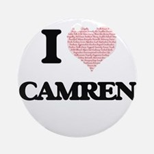 I Love Camren (Heart Made from Love Round Ornament