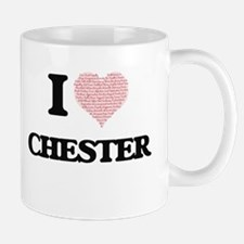 I Love Chester (Heart Made from Love words) Mugs