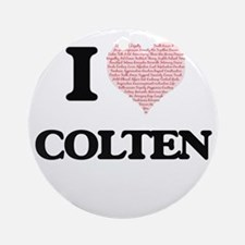 I Love Colten (Heart Made from Love Round Ornament