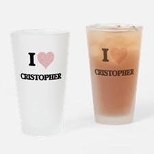 I Love Cristopher (Heart Made from Drinking Glass