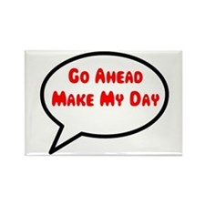 Go ahead make my day Rectangle Magnet