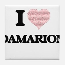I Love Damarion (Heart Made from Love Tile Coaster