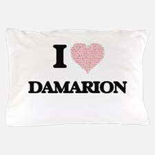 I Love Damarion (Heart Made from Love Pillow Case