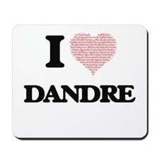I Love Dandre (Heart Made from Love word Mousepad