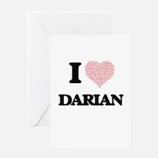 I Love Darian (Heart Made from Love Greeting Cards