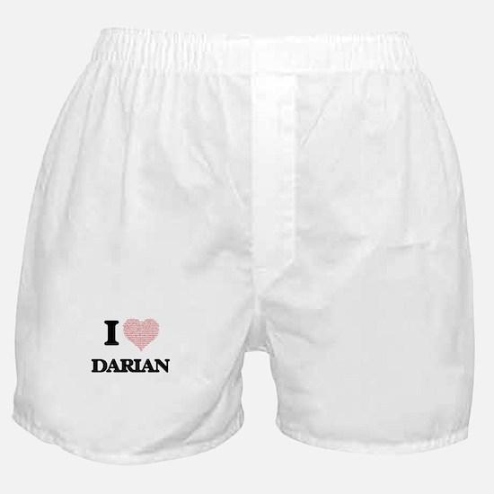 I Love Darian (Heart Made from Love w Boxer Shorts