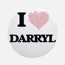 I Love Darryl (Heart Made from Love Round Ornament