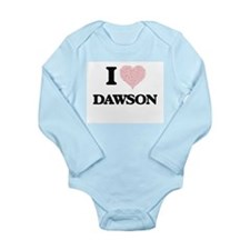 I Love Dawson (Heart Made from Love word Body Suit
