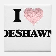 I Love Deshawn (Heart Made from Love Tile Coaster