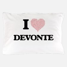 I Love Devonte (Heart Made from Love w Pillow Case