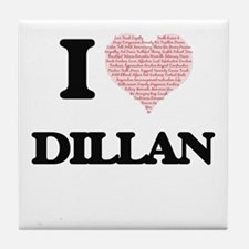 I Love Dillan (Heart Made from Love w Tile Coaster