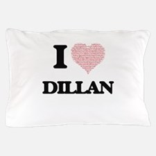 I Love Dillan (Heart Made from Love wo Pillow Case