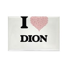 I Love Dion (Heart Made from Love words) Magnets