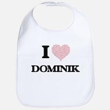 I Love Dominik (Heart Made from Love words) Bib