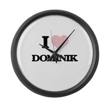 I Love Dominik (Heart Made from L Large Wall Clock