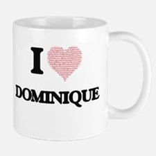 I Love Dominique (Heart Made from Love words) Mugs