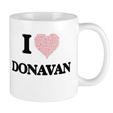 I Love Donavan (Heart Made from Love words) Mugs