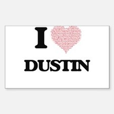 I Love Dustin (Heart Made from Love words) Decal