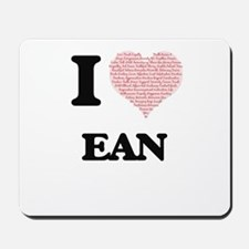 I Love Ean (Heart Made from Love words) Mousepad