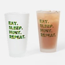 EAT. SLEEP. HUNT... Drinking Glass