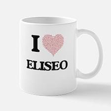 I Love Eliseo (Heart Made from Love words) Mugs