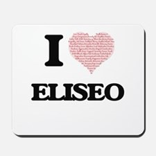 I Love Eliseo (Heart Made from Love word Mousepad