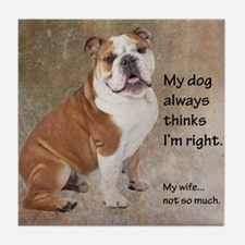 Bulldog v Wife Tile Coaster