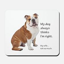 Bulldog v Wife Mousepad
