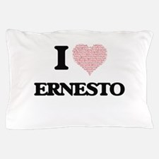 I Love Ernesto (Heart Made from Love w Pillow Case