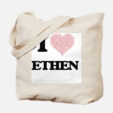 I Love Ethen (Heart Made from Love words) Tote Bag