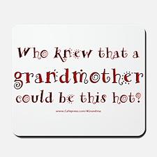 Hot Grandmother Mousepad