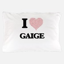 I Love Gaige (Heart Made from Love wor Pillow Case