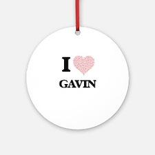 I Love Gavin (Heart Made from Love Round Ornament