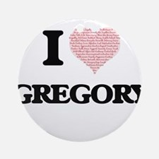 I Love Gregory (Heart Made from Lov Round Ornament