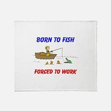 BORN TO FISH Throw Blanket