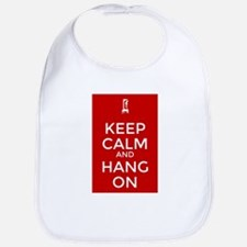 Keep Calm and Hang On Bib