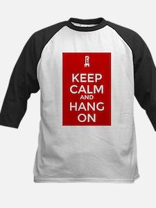Keep Calm and Hang On Baseball Jersey