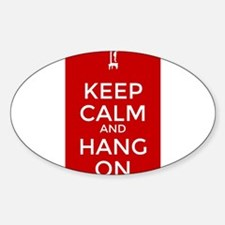 Keep Calm and Hang On Decal
