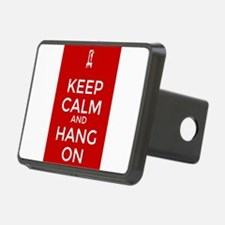 Keep Calm and Hang On Hitch Cover