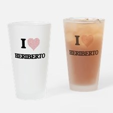 I Love Heriberto (Heart Made from L Drinking Glass