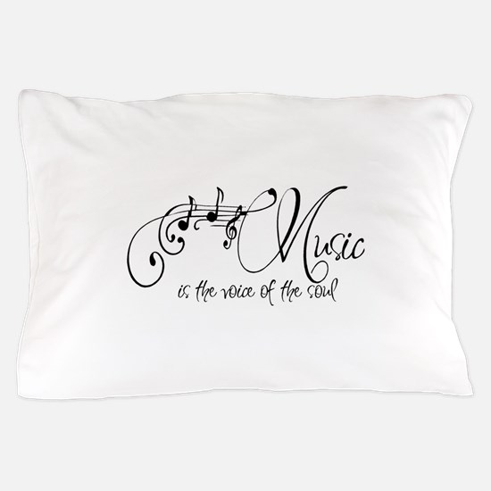 Music is the voice of the soul Pillow Case