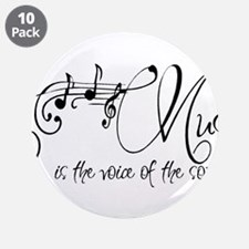 """Music is the voice of the so 3.5"""" Button (10 pack)"""