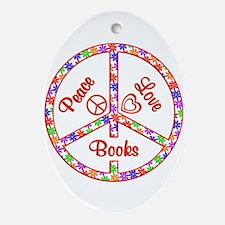 Peace Love Books Oval Ornament