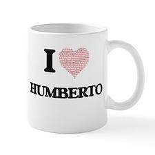 I Love Humberto (Heart Made from Love words) Mugs