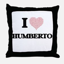 I Love Humberto (Heart Made from Love Throw Pillow